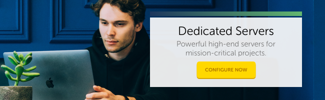 Dedicated Servers: Powerful high-end servers for mission-critical projects