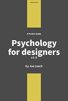 Cover of Psychology for Designers by Joe Leech