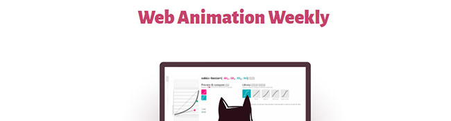 Web Animation Weekly Newsletter